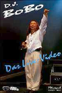 DJ Bobo - Das Live Video