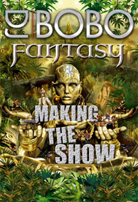 DJ Bobo - Fantasy - Making the show