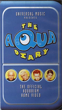 Aqua - The Aqua Diary - The Official Aquarium Home Video