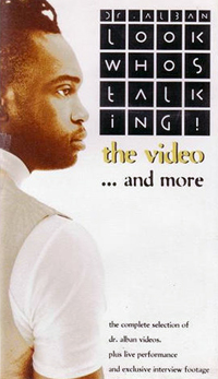 Dr Alban - Look Who's Talking (Video And More)