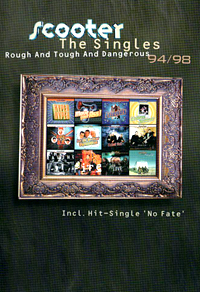 Scooter - Rough & Tough & Dangerous - The Singles 94/98